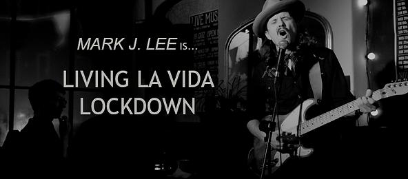 MJL LIVING LA VIDA LOCKDOWN.png