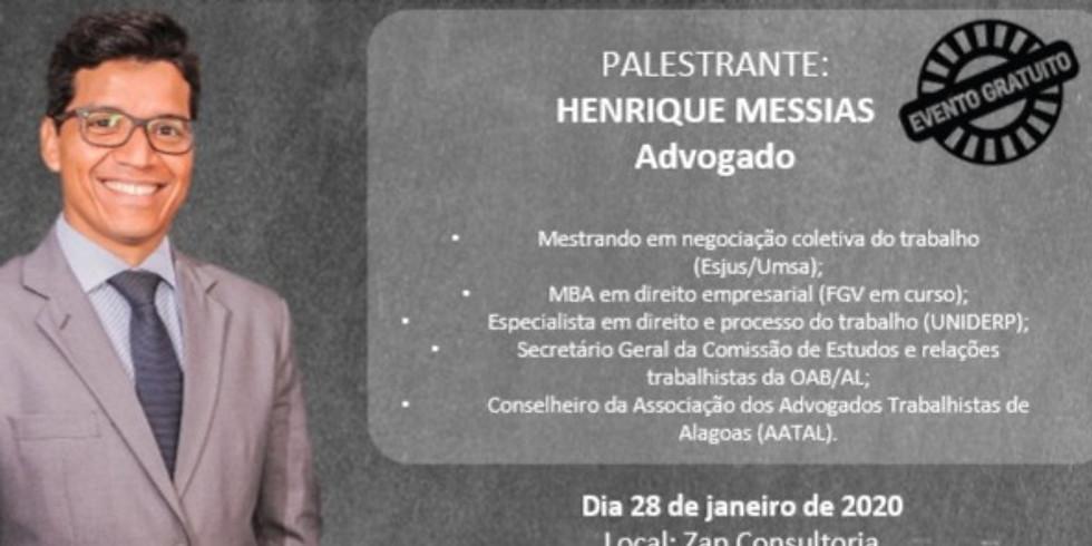 Palestra com Dr. Henrique Messias
