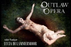 Lucia di Lammermoor - Outlaw Opera