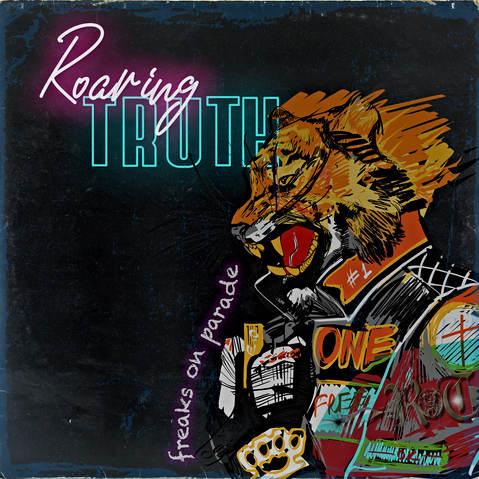 RoaringTruth_FreaksParade_1.JPG