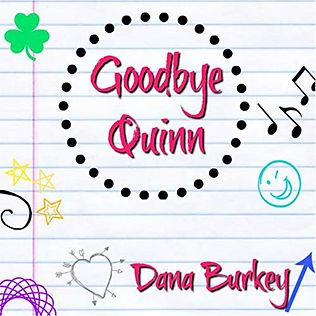 Goodbye Quinn