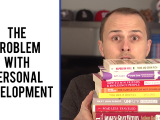 The Problem With Personal Development & Why Your Life Isn't Improving