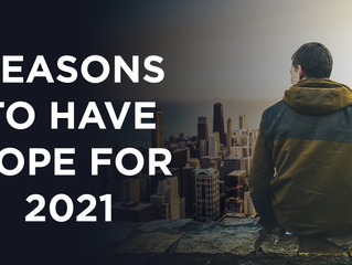 5 Reasons To Have Hope For Humanity In 2021 & Beyond
