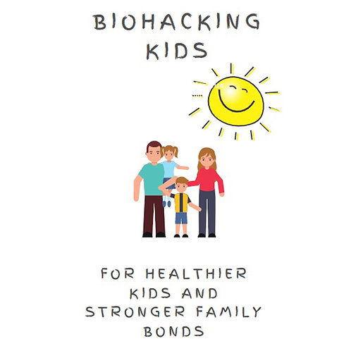 Kids Biohacking Guide