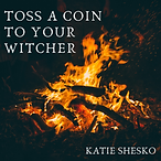 Toss A Coin To Your Witcher.png