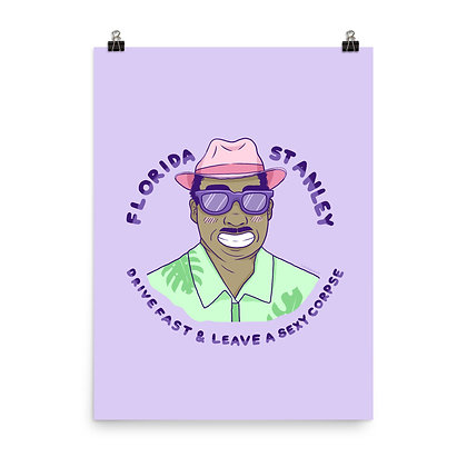 "Florida Stanley poster Print, 8""x10"" or 18""x24"""