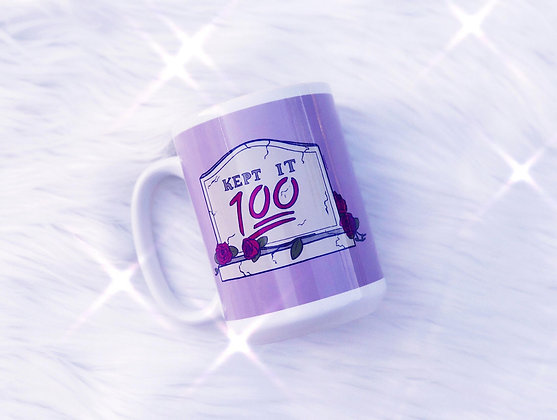 Kept It 100 Ceramic Mug