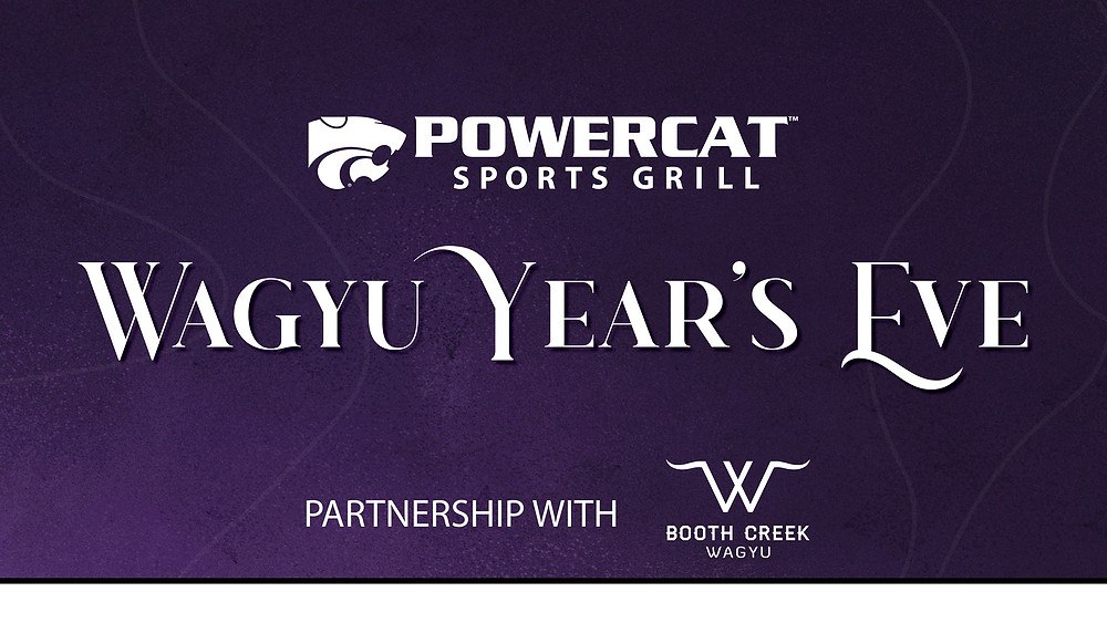 """A graphic with the Powercat Sports Grill logo on top. Below it says """"Wagyu Year's Eve"""" Partnership with Booth Creek Wagyu"""