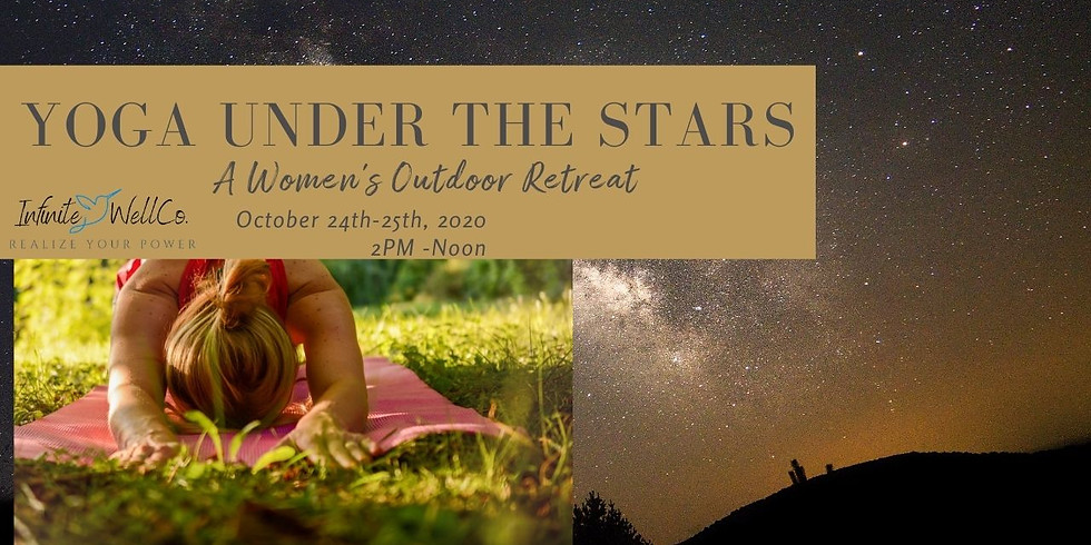 Yoga Under the Stars: A Women's Outdoor Retreat
