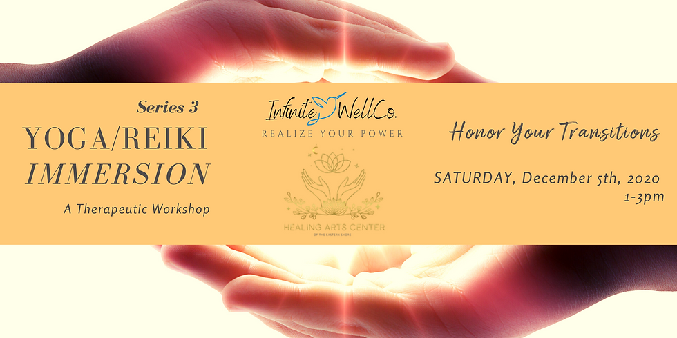 Yoga/Reiki Immersion Session #3