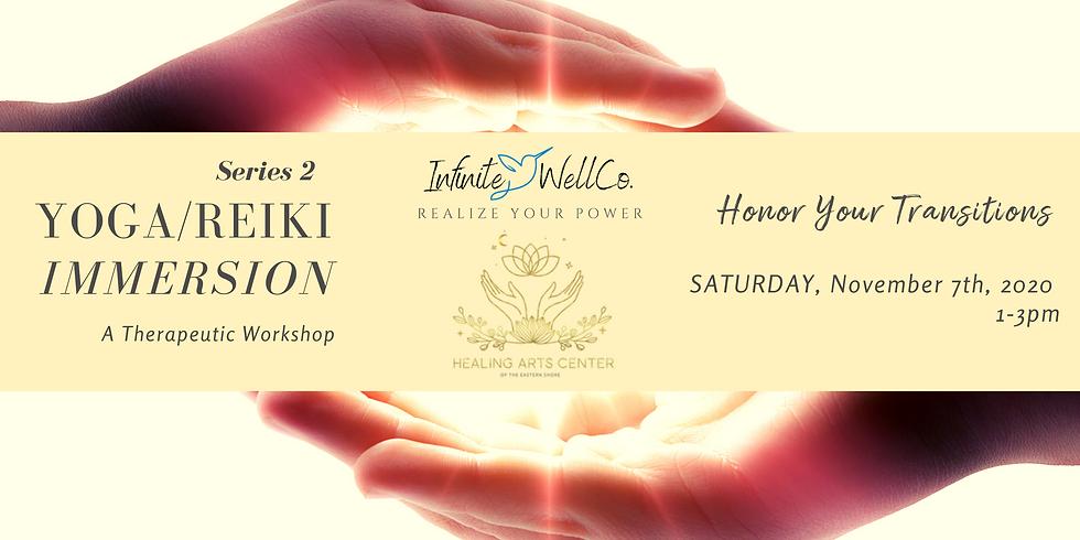 Yoga/Reiki Immersion Session #2