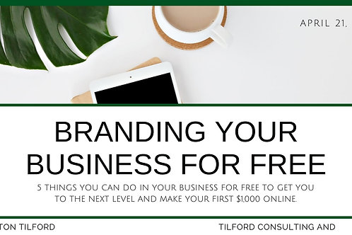 Branding your Business for FREE - Live Training
