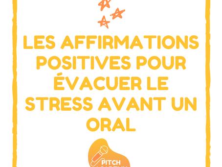 Les affirmations positives pour évacuer le stress avant un oral