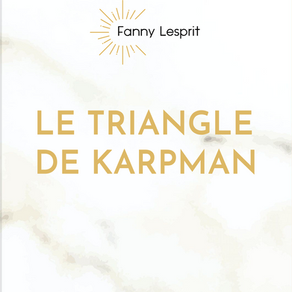 ARTICLE EP 33 - LE TRIANGLE DE KARPMAN ✍️