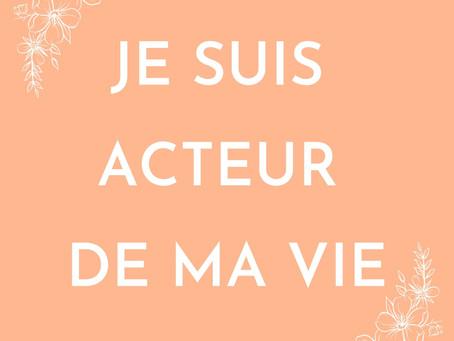 Être l'acteur et le créateur de sa vie.✨