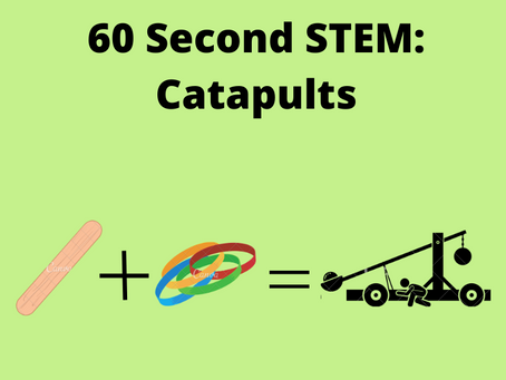 60 Second STEM: Catapults