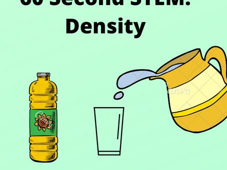 60 Second STEM: Density