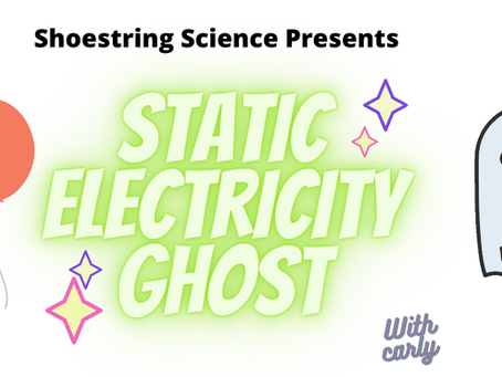 Static Electricity Ghost