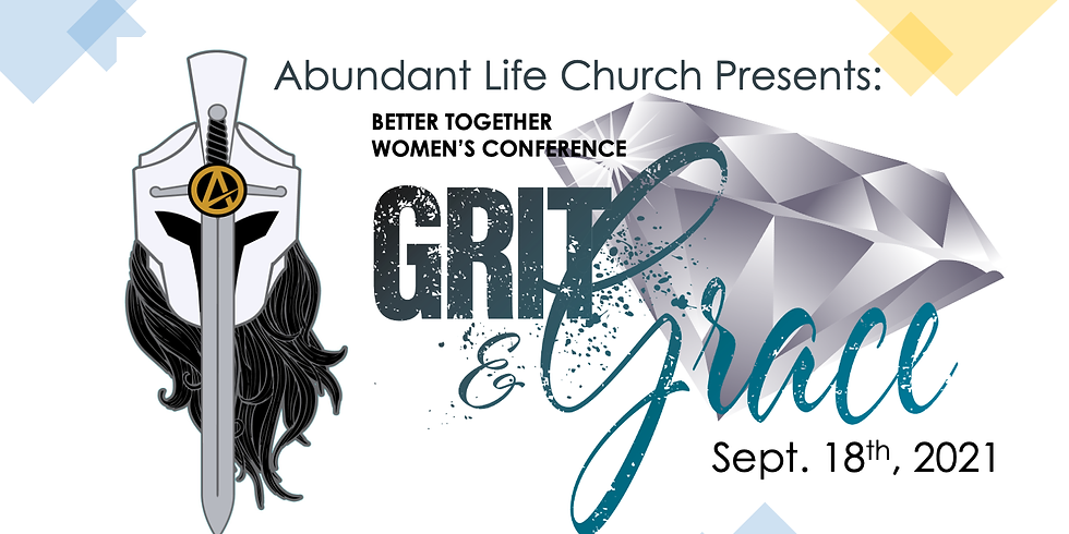 Better Together Women's Conference 2021 (Grit and Grace)