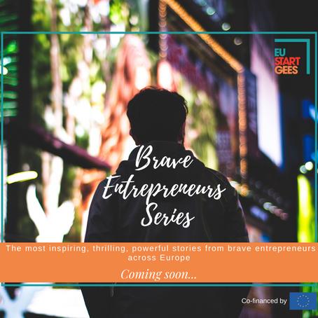 """Brave Entrepreneurs Video Series"" coming soon!"