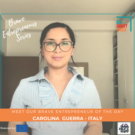 The Brave Entrepreneurs Video Series #1: How Carolina Guerra from Ecuador started her own business