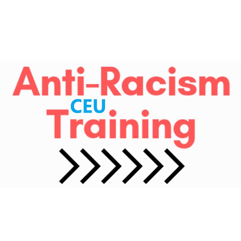 Anti-Racism Training CEU Access