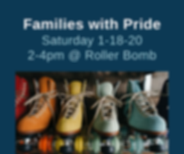 Families with Pride Sat. 1.18.20 2-4pm @