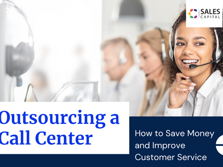 Outsourcing a Call Center: How to Save Money and Improve Customer Service