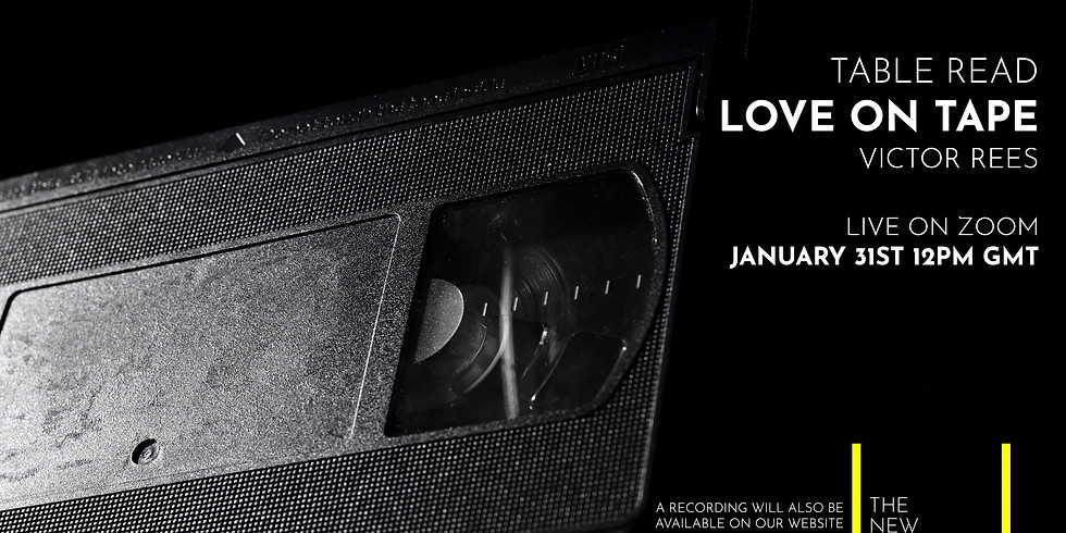 Live Table Read: Love on Tape by Victor Rees