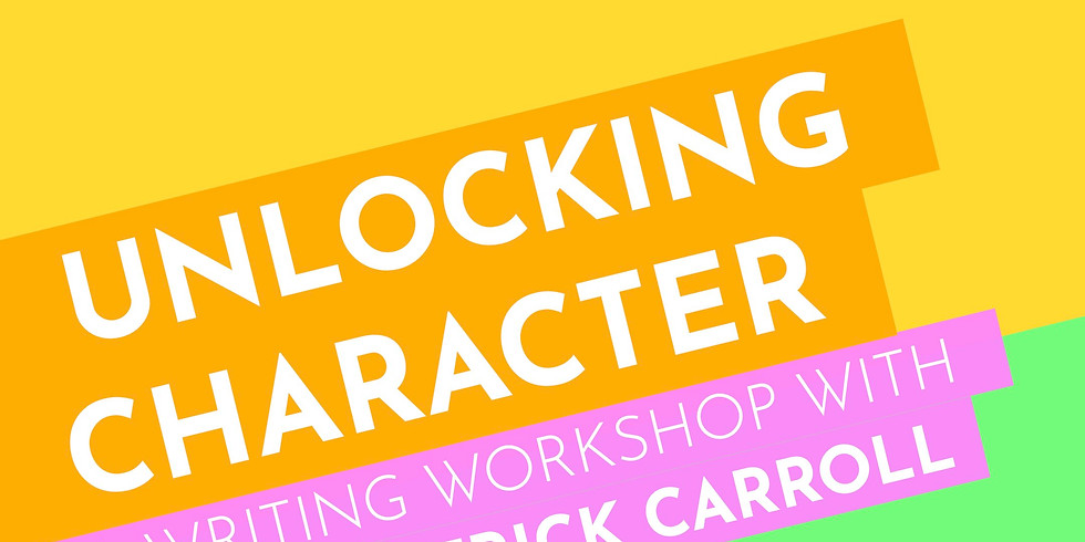 The New Works Playhouse Workshops: Unlocking Character with Conor Patrick Carroll