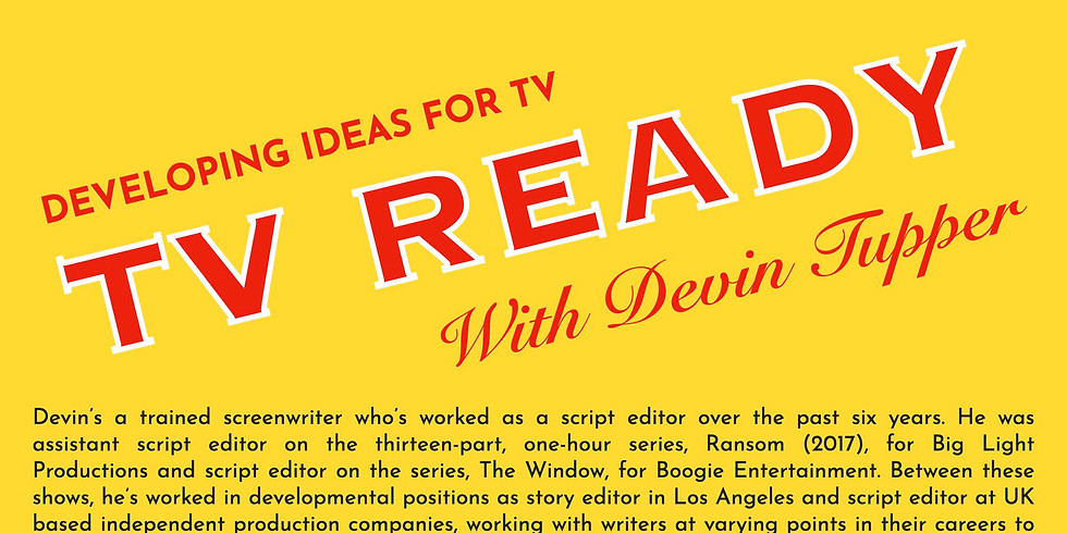 The New Works Playhouse Workshops: TV Ready with Devin Tupper
