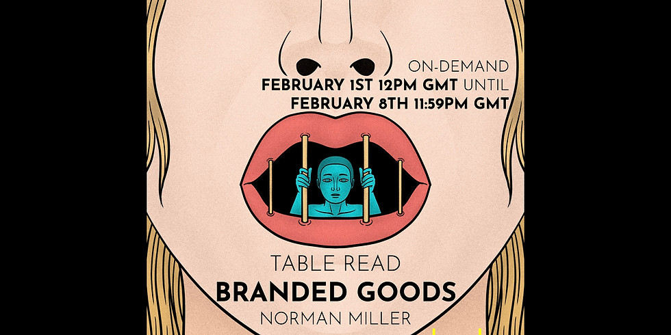 A Table Read Recording: Branded Goods by Norman Miller