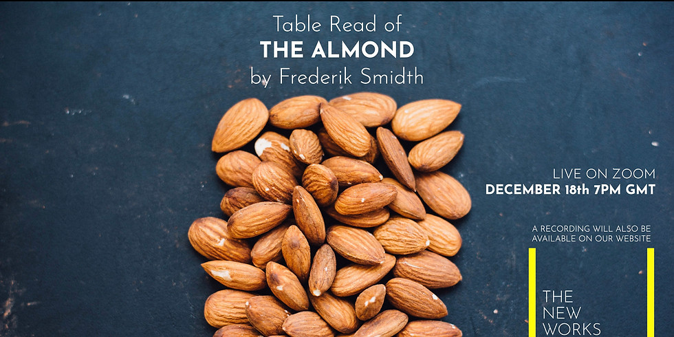 Live Table Read: The Almond by Frederik Smidth