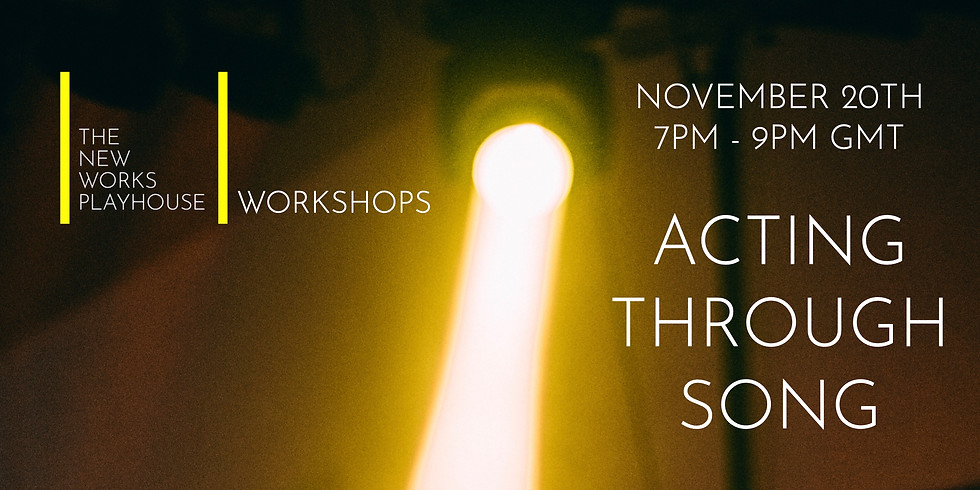 The New Works Playhouse Workshops: Acting Through Song with Jessi Elgood