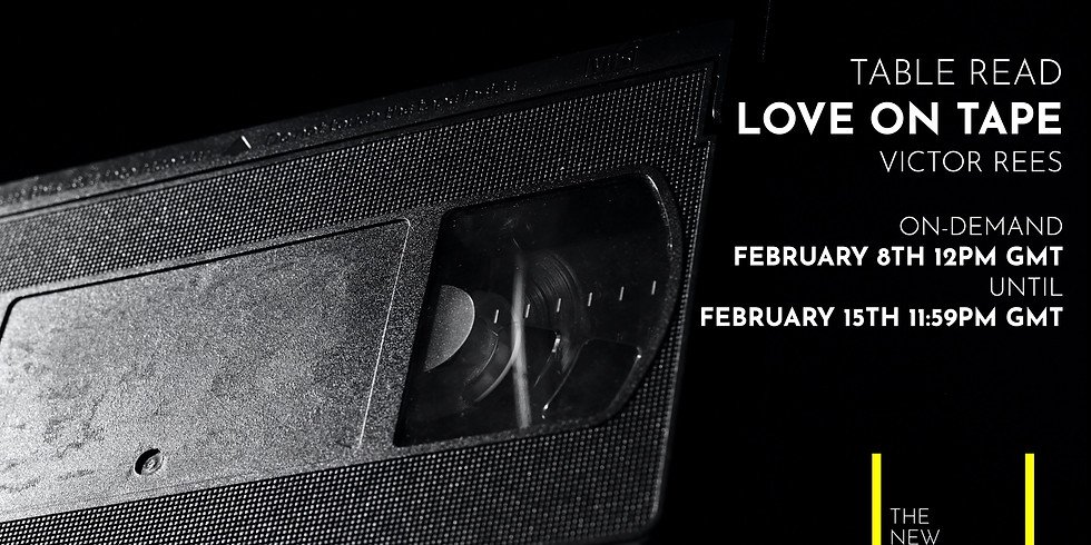 A Table Read Recording: Love on Tape by Victor Rees