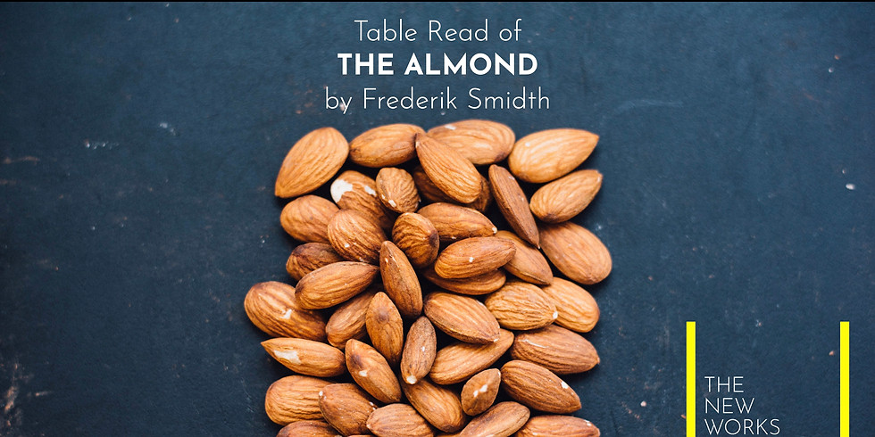 A Table Read Recording: The Almond by Frederik Smidth