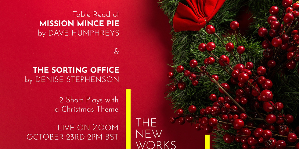 Table Read: Mission Mince Pie by Dave Humphreys and The Sorting Office by Denise Stephenson