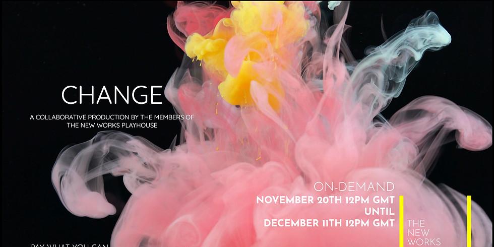 Change (A Collaborative Production)