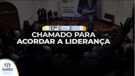 117º CAL: Chamado para Acordar a Liderança