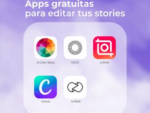 5 Apps gratuitas para editar tus stories