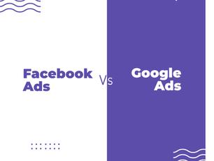 ¿Facebook Ads Vs Google Ads?