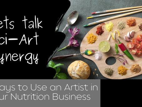 12 Ways an Artist Can Add Value to Your Health and Nutrition Business
