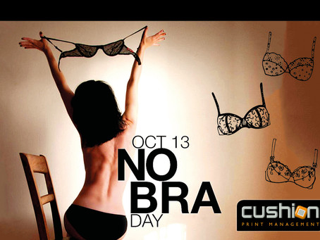 National No Bra Day  – 13th October