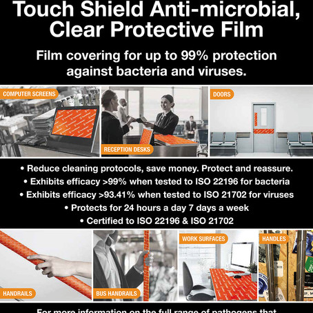 Touch Shield Anti-microbial, Clear Protective Film - Available Now