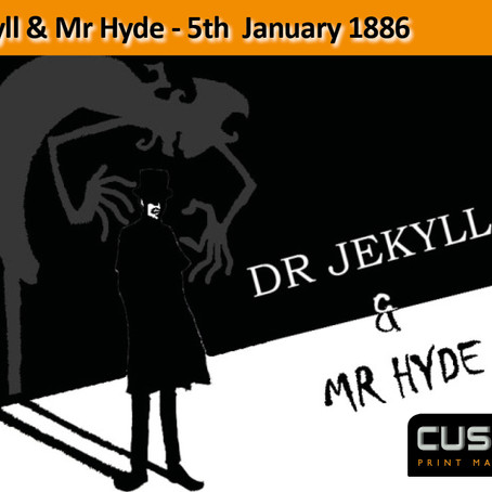 Dr Jekyll & Mr Hyde  – 5th January 1886