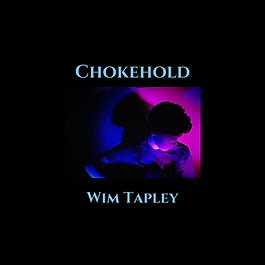 Chokehold - Wim Tapley Single Cover