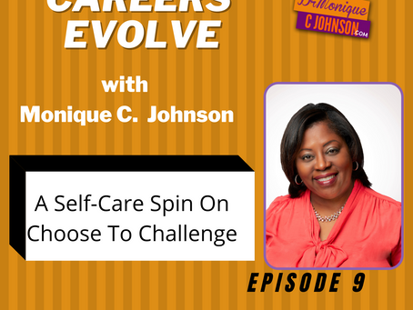 A Self-Care Spin on Choose To Challenge