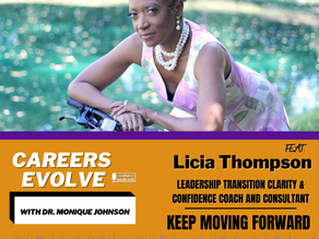Keep Moving Forward with Licia Thompson