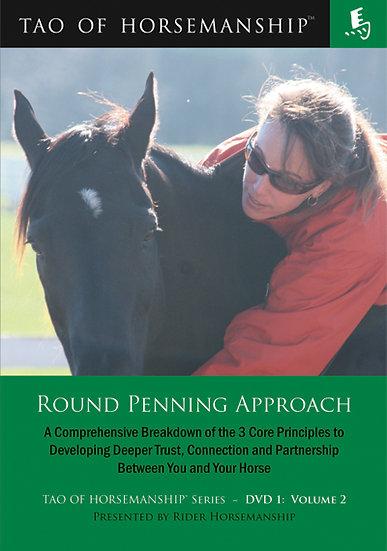 Round Penning Approach – DVD 1: Volume 2
