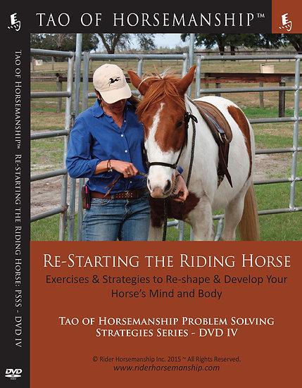 Re-Starting the Riding Horse: PSSB DVD 4 (Dual Disc Set)